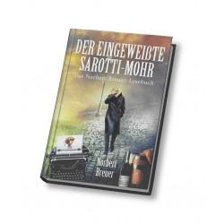 Der eingeweißte Sarotti-Mohr: Das Norbert Breuer- Lesebuch